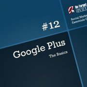 Google Plus - The Basics